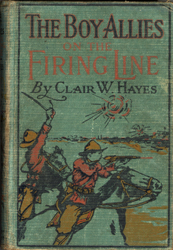 The Boy Allies on the Firing Line, cover (1915)